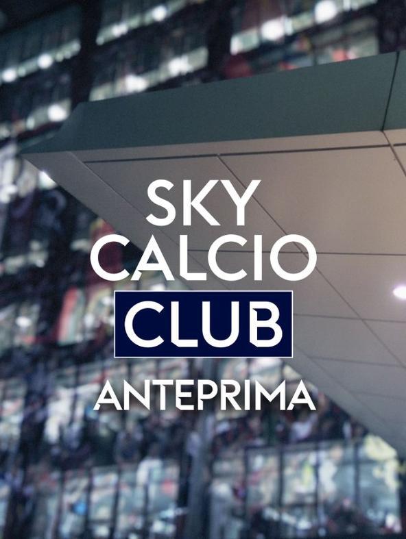 Anteprima Sky Calcio Club