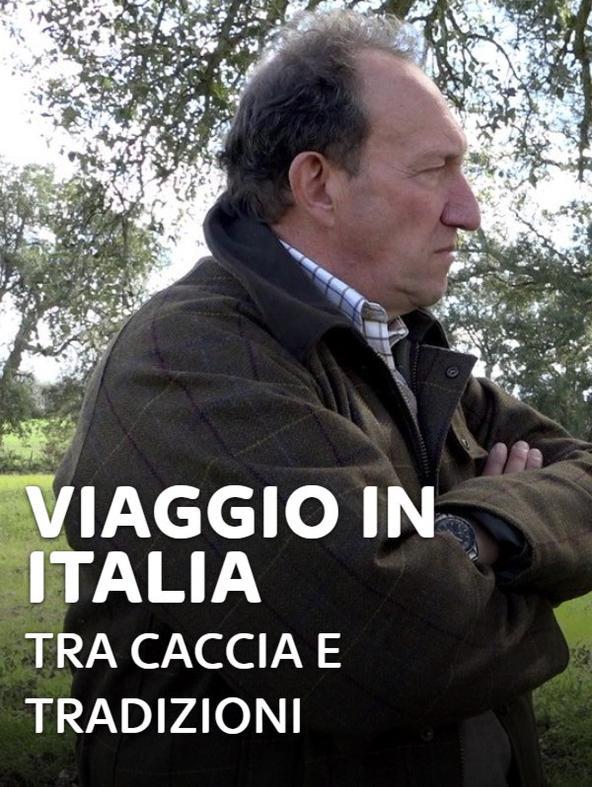 S2 Ep1 - Viaggio in Italia: tra caccia e...