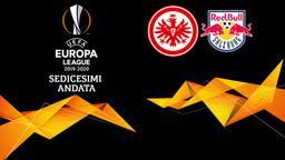 Eintracht F. - Salisburgo. Sedicesimi Andata