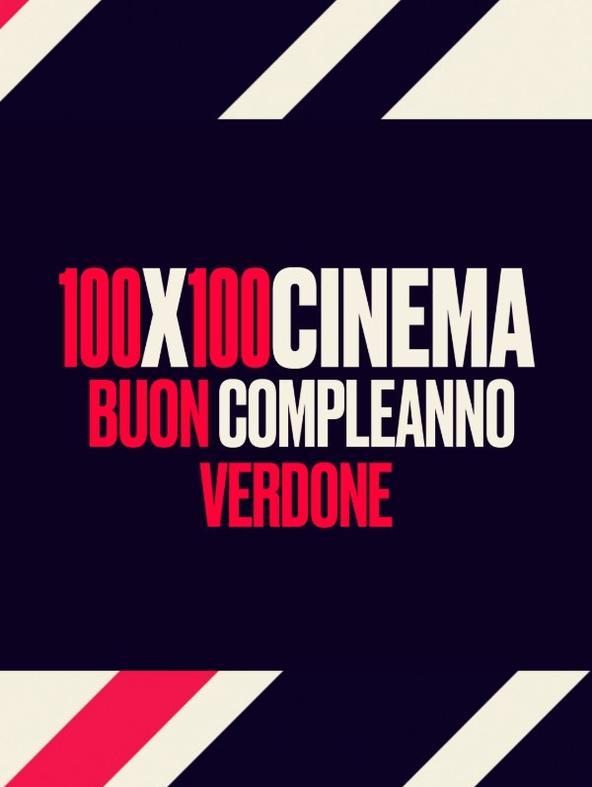 100x100Cinema - Buon compleanno Verdone
