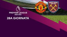 Manchester United - West Ham United. 28a g.
