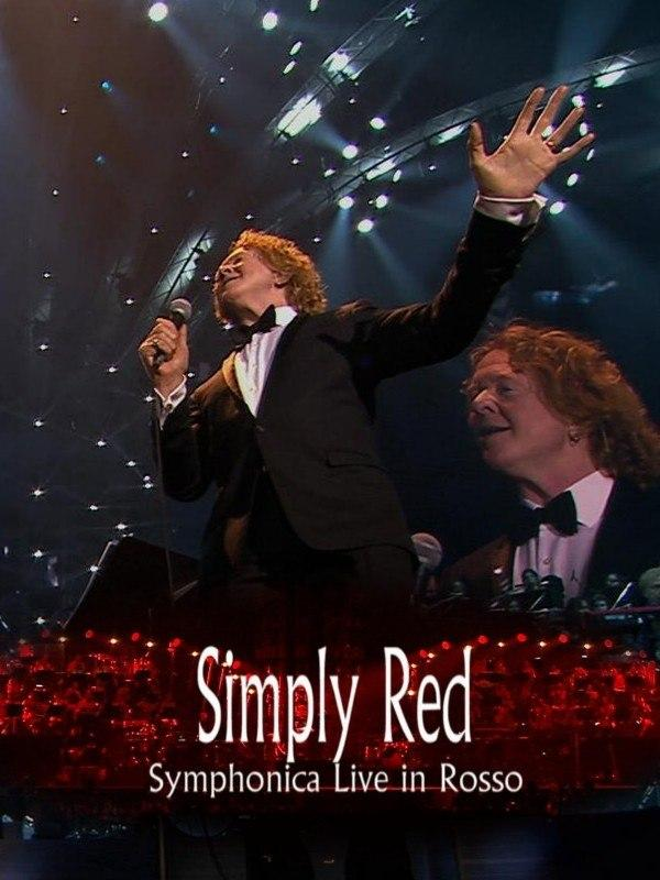 Simply Red - Symphonica Live in Rosso