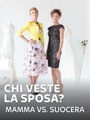 S6 Ep5 - Chi veste la sposa? Mamma vs. suocera