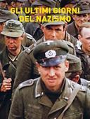 Gli ultimi giorni del nazismo