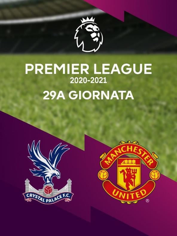 Crystal Palace - Manchester United. 29a g.