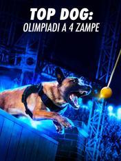 S1 Ep10 - Top Dog: Olimpiadi A 4 Zampe