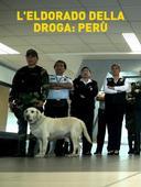 L'Eldorado della droga: Perù
