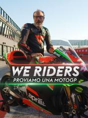 We Riders - Proviamo una MotoGP