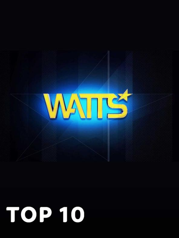 WATTS top 10