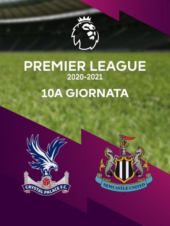 Crystal Palace - Newcastle. 10a g.