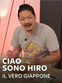 Ciao sono Hiro - Il vero Giappone