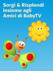 Sorgi e risplendi insieme agli amici di BabyTV