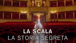 La Scala - La storia segreta