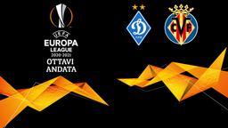 Dinamo Kiev - Villarreal. Ottavi Andata