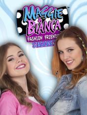 S2 Ep6 - Maggie & Bianca Fashion Friends