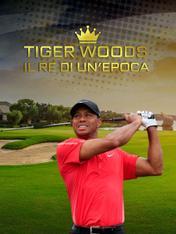 Tiger Woods, il re di un'epoca