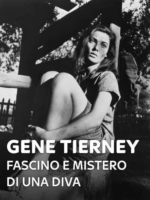 Gene Tierney - Fascino e mistero di una diva