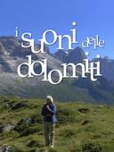 Trentino - Suoni delle Dolomiti