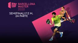 Barcellona. Semifinali F e M. 2a parte