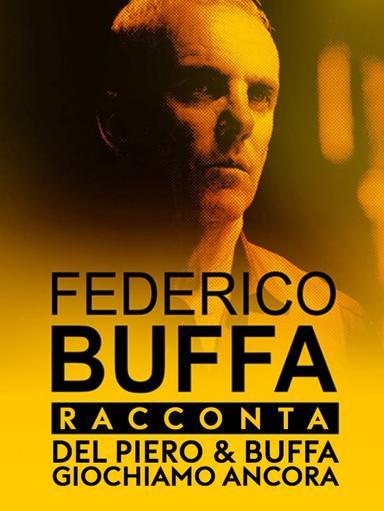 Del Piero & Buffa, giochiamo ancora