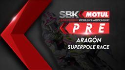 Aragón Superpole Race