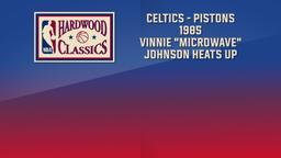 """Celtics - Pistons 1985 Vinnie """"Microwave"""" Johnson Heats Up. East Semis Game 4"""