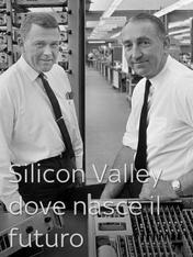 S1 Ep1 - Silicon Valley: dove nasce il futuro