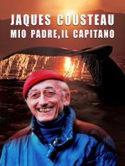 Jacques Cousteau: Mio padre, il Capitano