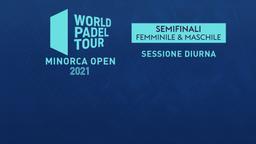 Minorca Open: Semifinali M/F Sessione diurna