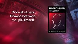 Once Brothers - Divac e Petrovic: mai più fratelli