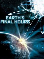 Le ultime ore della Terra