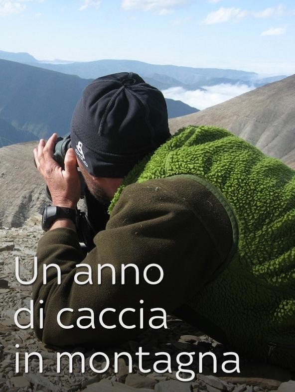 Un anno di caccia in montagna 1