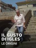 Il gusto di Igles - Le origini