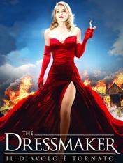 The Dressmaker - Il diavolo e' tornato