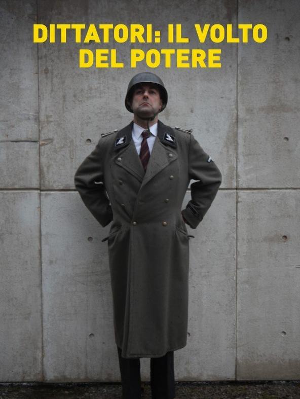 Dittatori: il volto del potere