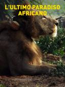 L'ultimo paradiso africano