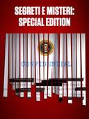 Segreti e misteri: Special Edition