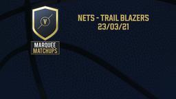 Nets - Trail Blazers 23/03/21