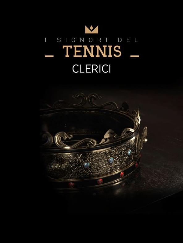I Signori del Tennis: Clerici