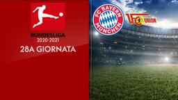 Bayern Monaco - Union Berlino. 28a g.