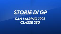 San Marino, Mugello 1993. Classe 250