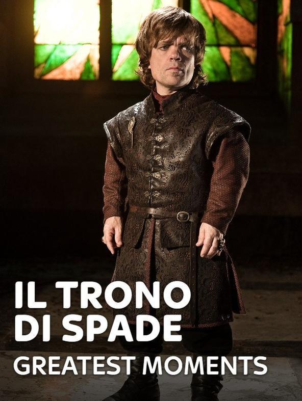 Il Trono di Spade - Greatest Moments