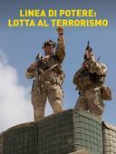 Linea di potere: lotta al terrorismo