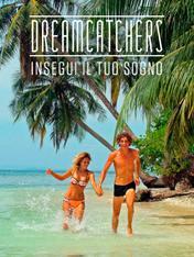 S1 Ep1 - RED - Dreamcatchers: Insegui il tuo...