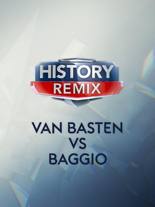 History Remix Van Basten vs Baggio