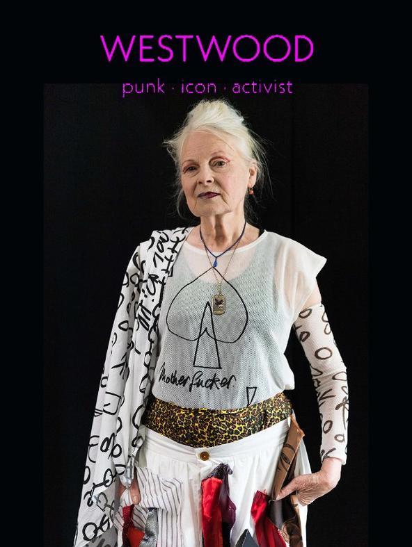 Westwood - Punk. Icona. Attivista