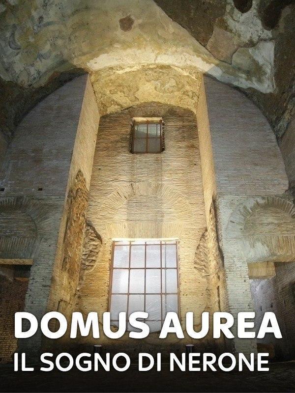 Domus Aurea - Il sogno di Nerone