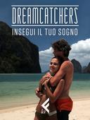 RED - Dreamcatchers: Insegui il tuo sogno