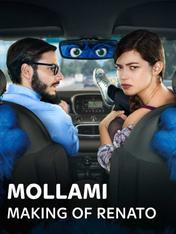 Mollami - Making of Renato