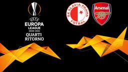 Slavia Praga - Arsenal. Quarti Ritorno